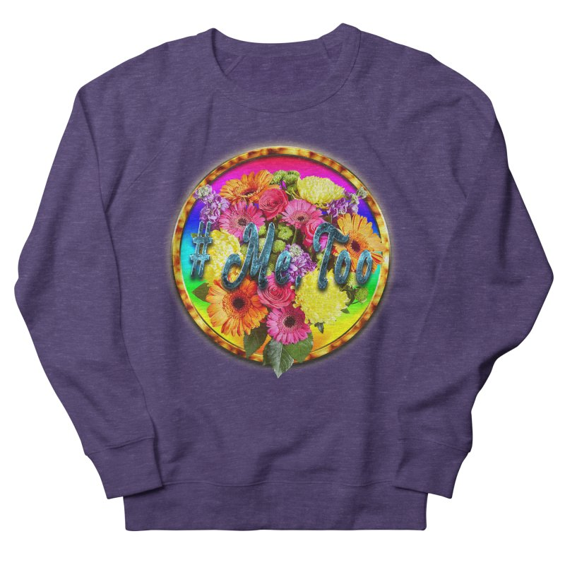 #Me Too Patch Men's Sweatshirt by ratherkool's Artist Shop