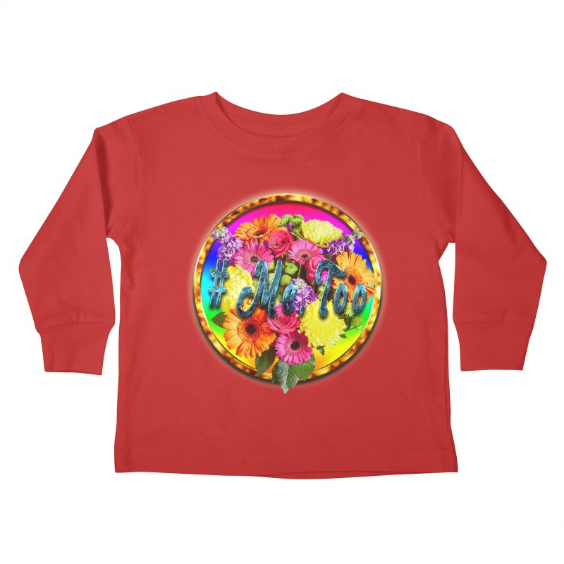 #Me Too Patch Kids Toddler Longsleeve T-Shirt by ratherkool's Artist Shop