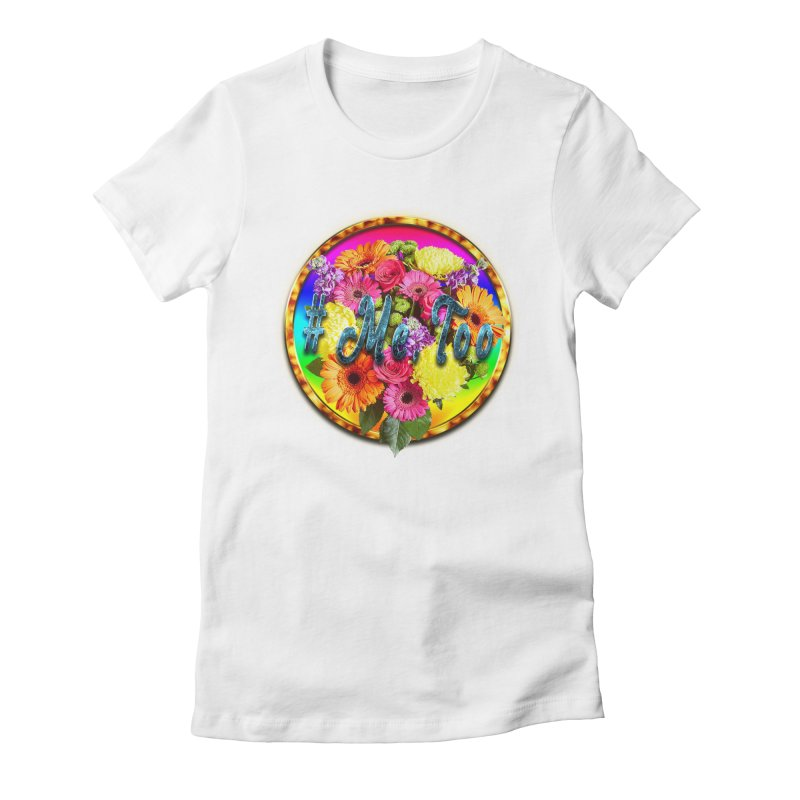 #Me Too Patch Women's Fitted T-Shirt by ratherkool's Artist Shop