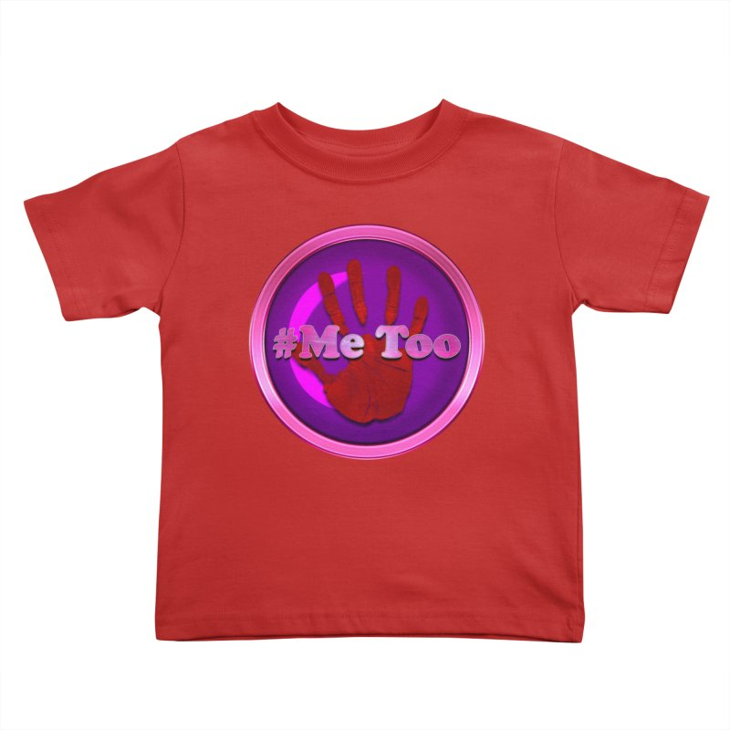 #Me too Hand Patch 2 Kids Toddler T-Shirt by ratherkool's Artist Shop