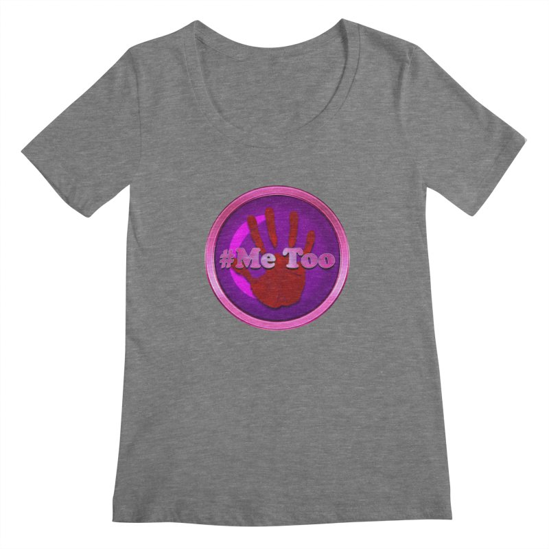 #Me too Hand Patch 2 Women's Scoopneck by ratherkool's Artist Shop