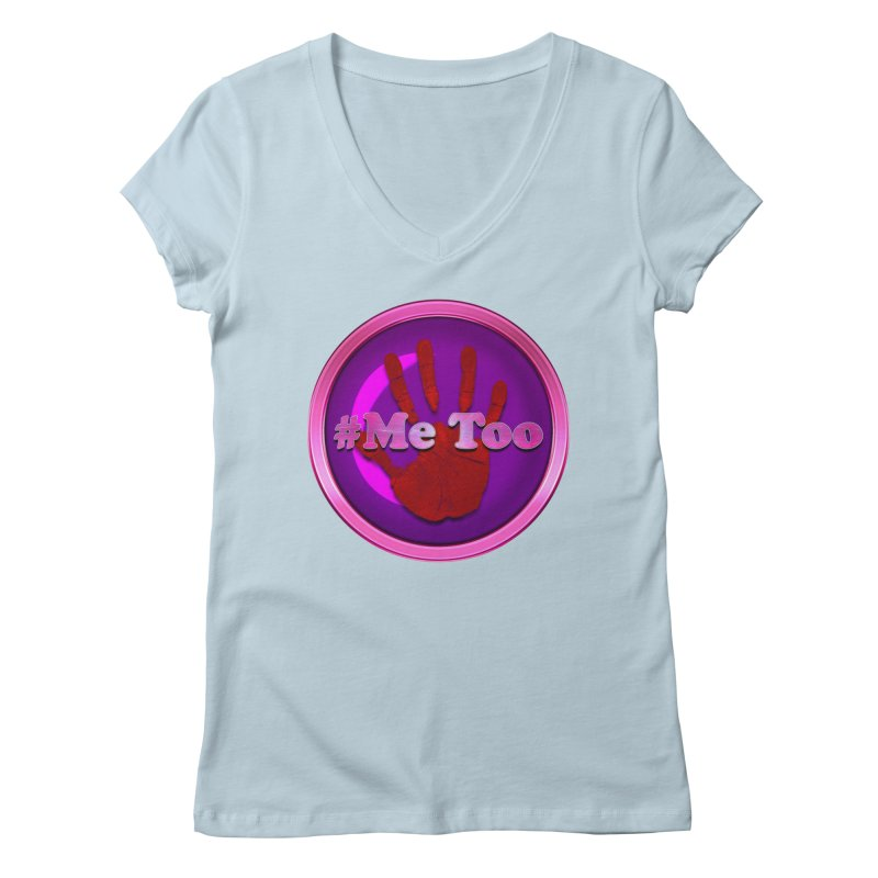 #Me too Hand Patch 2 Women's V-Neck by ratherkool's Artist Shop