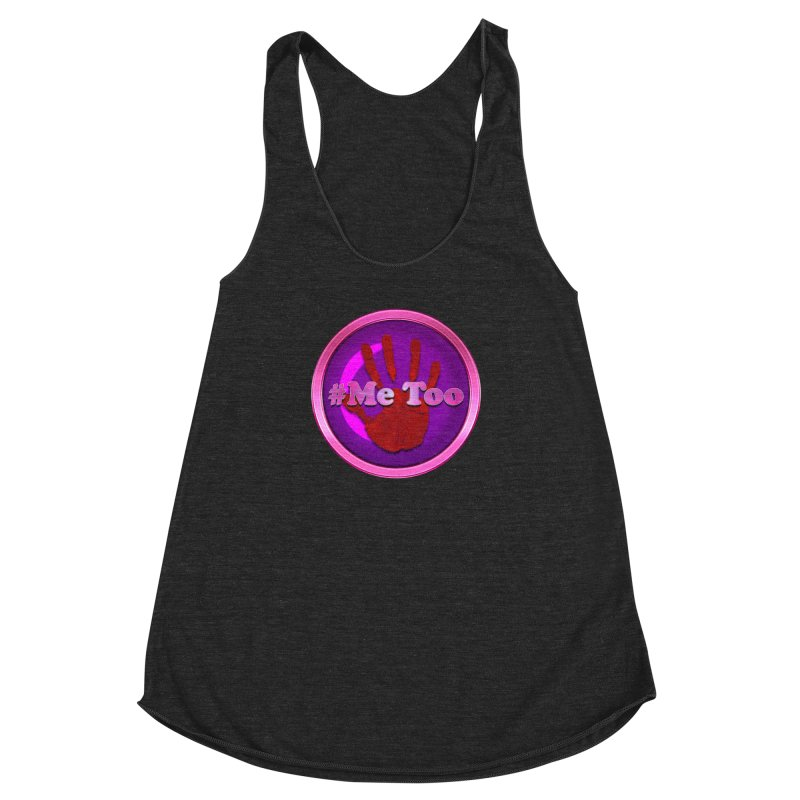 #Me too Hand Patch 2 Women's Racerback Triblend Tank by ratherkool's Artist Shop