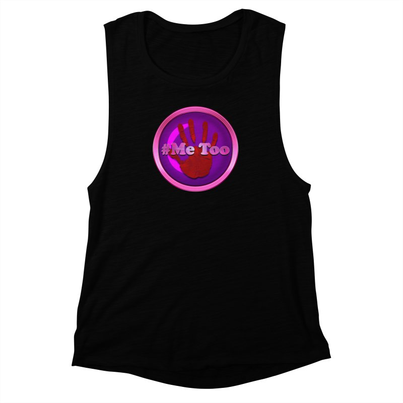 #Me too Hand Patch 2 Women's Muscle Tank by ratherkool's Artist Shop