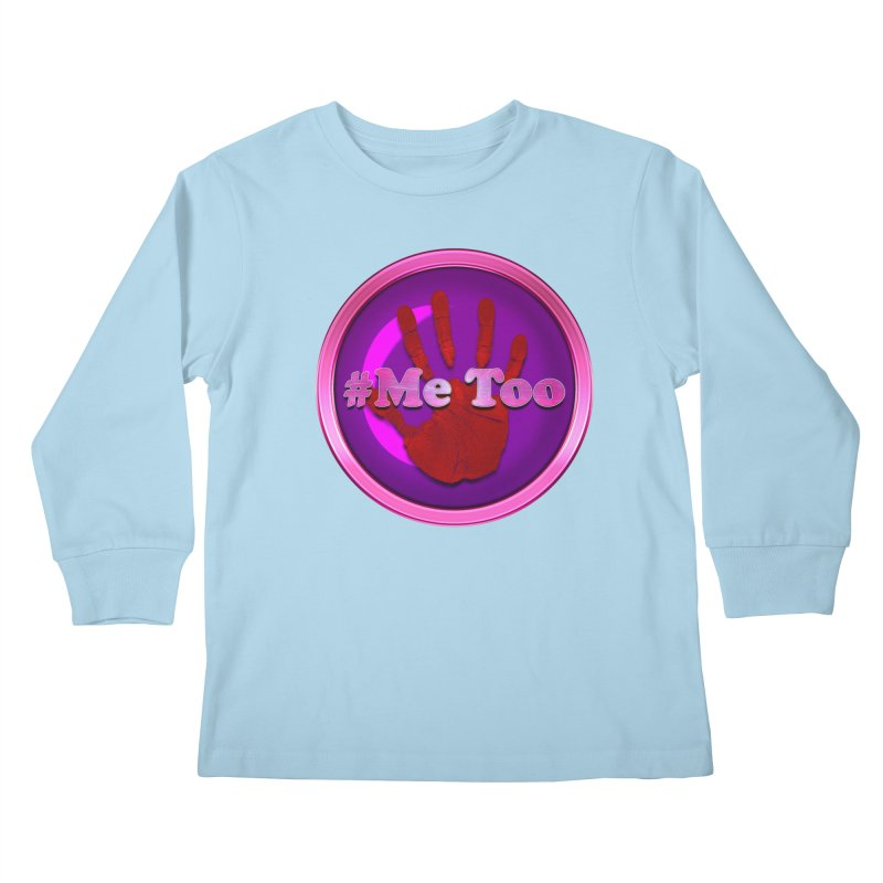 #Me too Hand Patch 2 Kids Longsleeve T-Shirt by ratherkool's Artist Shop