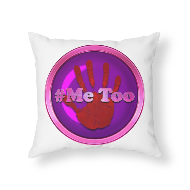 #Me too Hand Patch 2 Home Throw Pillow by ratherkool's Artist Shop