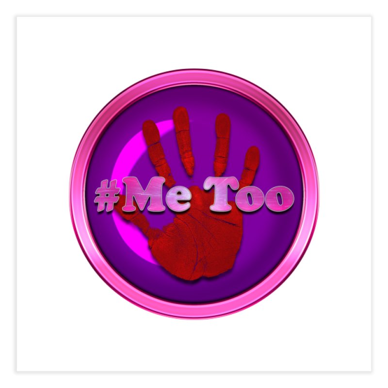 #Me too Hand Patch 2 Home Fine Art Print by ratherkool's Artist Shop