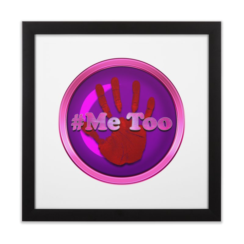 #Me too Hand Patch 2 Home Framed Fine Art Print by ratherkool's Artist Shop