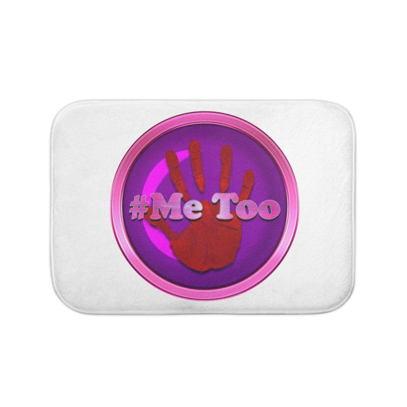 #Me too Hand Patch 2 Home Bath Mat by ratherkool's Artist Shop