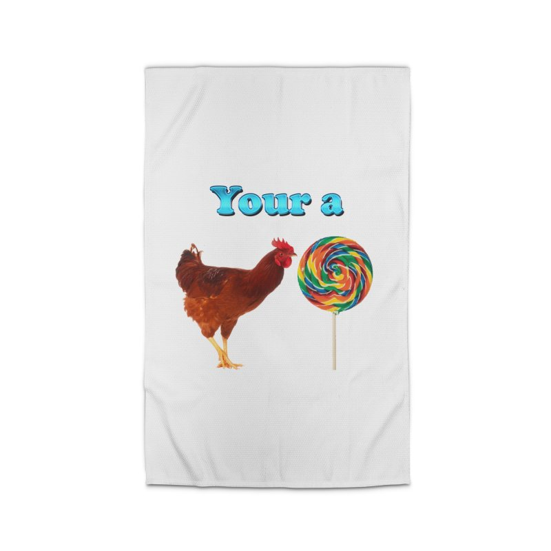 Your a Rooster LolliPop Home Rug by ratherkool's Artist Shop