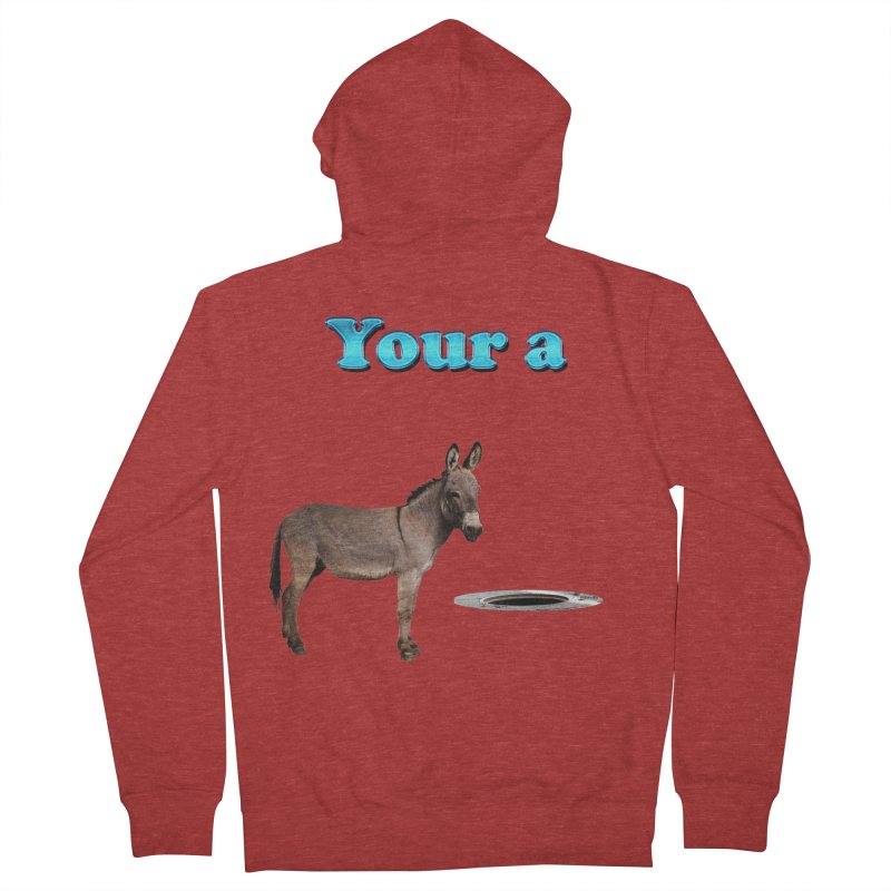 Your a Donkey Man Hole Men's Zip-Up Hoody by ratherkool's Artist Shop