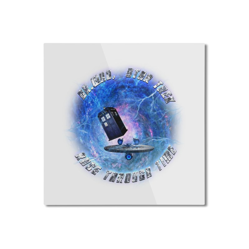 Dr Who Star Trek Race Through Time 2 Home  by ratherkool's Artist Shop