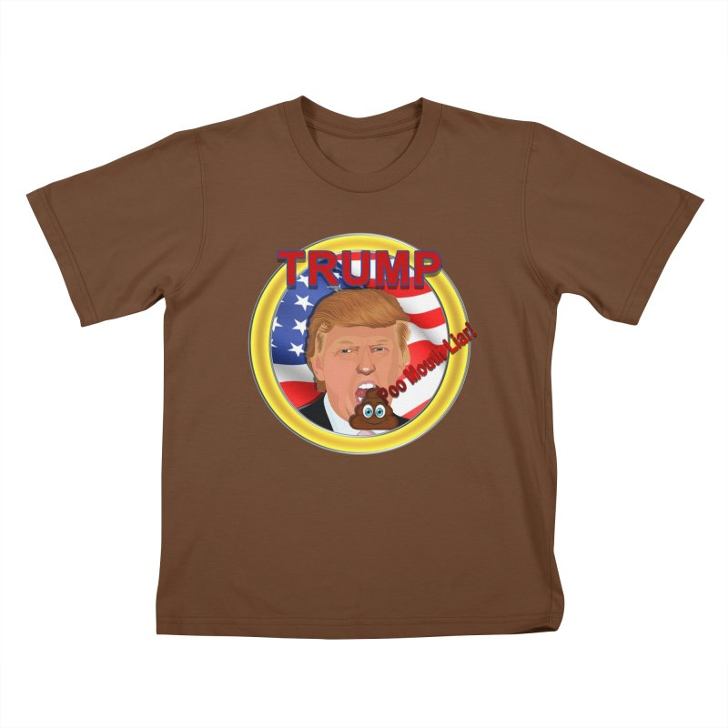 Trump a Poo Mouth Liar Kids T-Shirt by ratherkool's Artist Shop