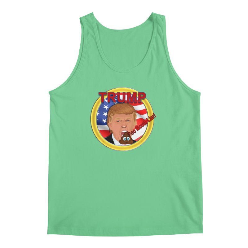 Trump a Poo Mouth Liar Men's Tank by ratherkool's Artist Shop
