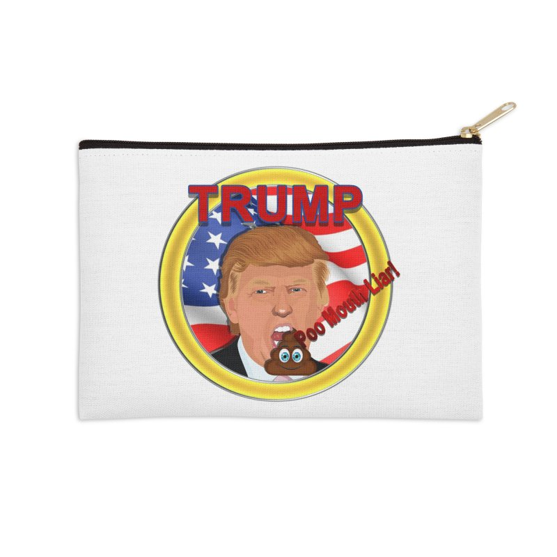 Trump a Poo Mouth Liar Accessories Zip Pouch by ratherkool's Artist Shop