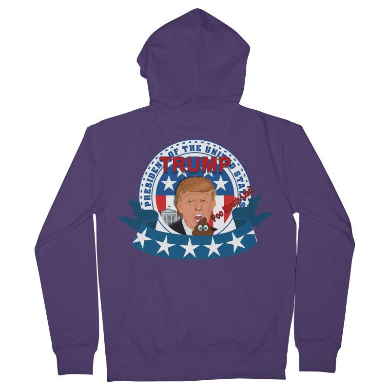 President Trump Poo Mouth Liar Women's Zip-Up Hoody by ratherkool's Artist Shop