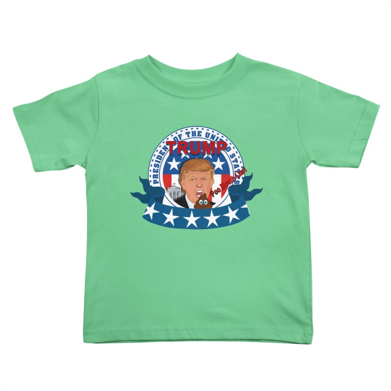 President Trump Poo Mouth Liar Kids Toddler T-Shirt by ratherkool's Artist Shop