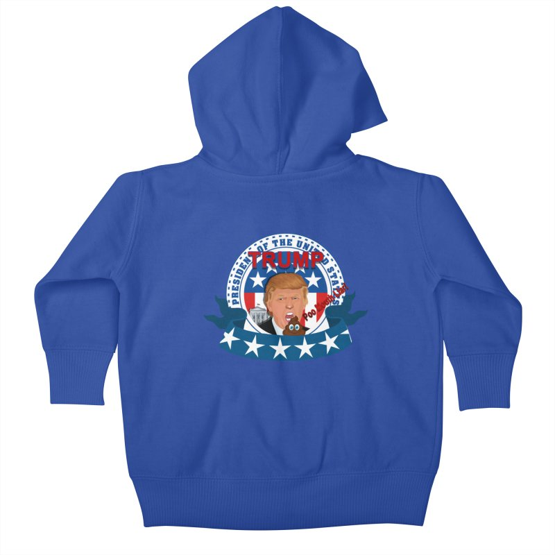 President Trump Poo Mouth Liar Kids Baby Zip-Up Hoody by ratherkool's Artist Shop