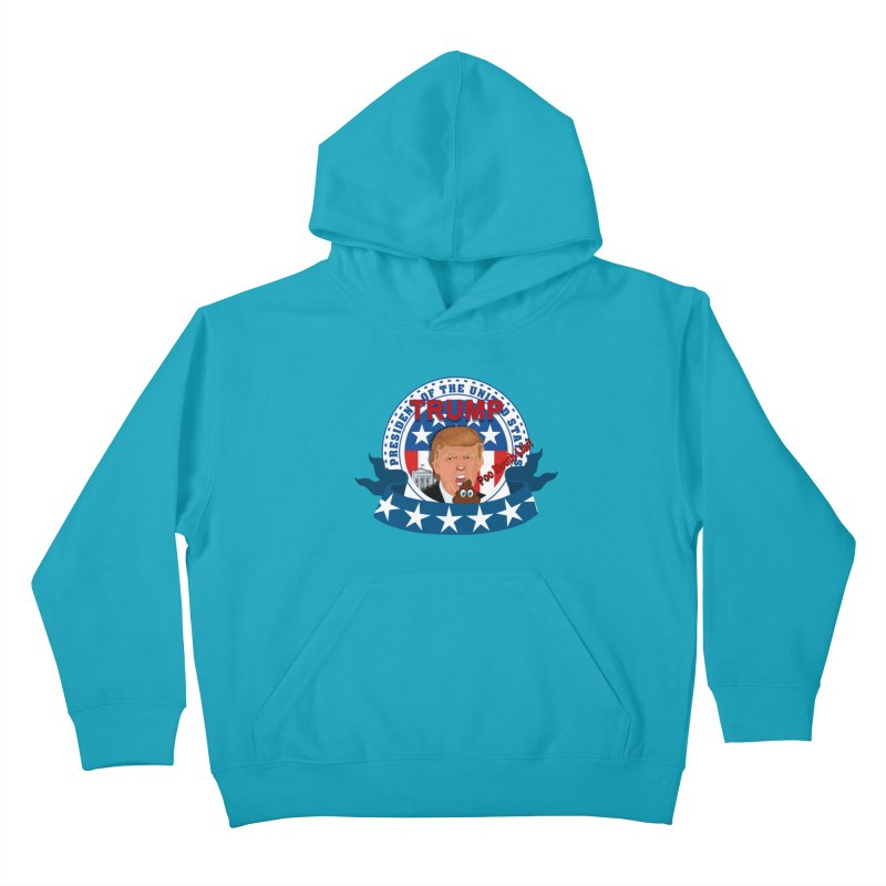 President Trump Poo Mouth Liar Kids Pullover Hoody by ratherkool's Artist Shop