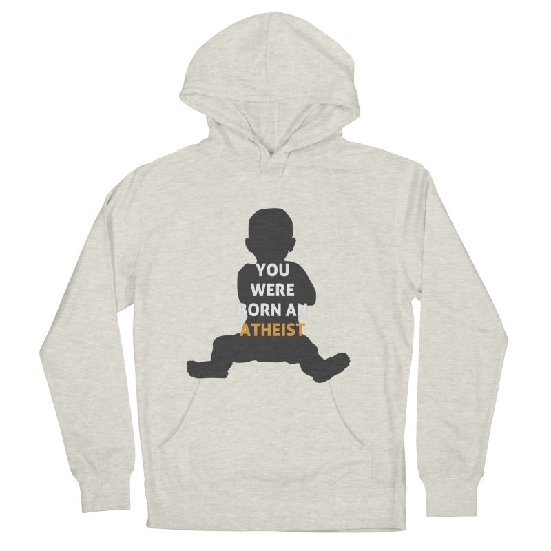 Born Atheist Men's French Terry Pullover Hoody by Rational Tees