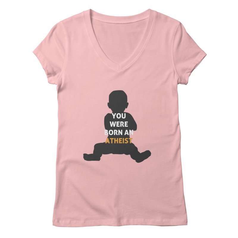 Born Atheist Women's Regular V-Neck by Rational Tees