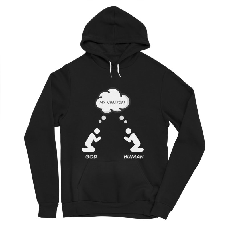 Who created whom? Women's Sponge Fleece Pullover Hoody by Rational Tees
