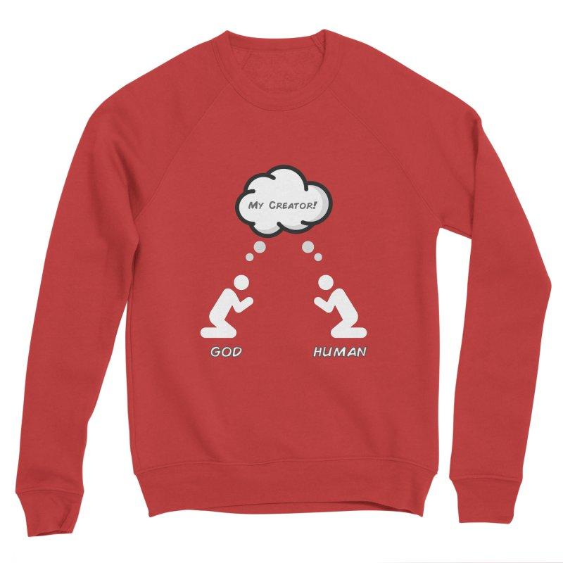 Who created whom? Women's Sponge Fleece Sweatshirt by Rational Tees