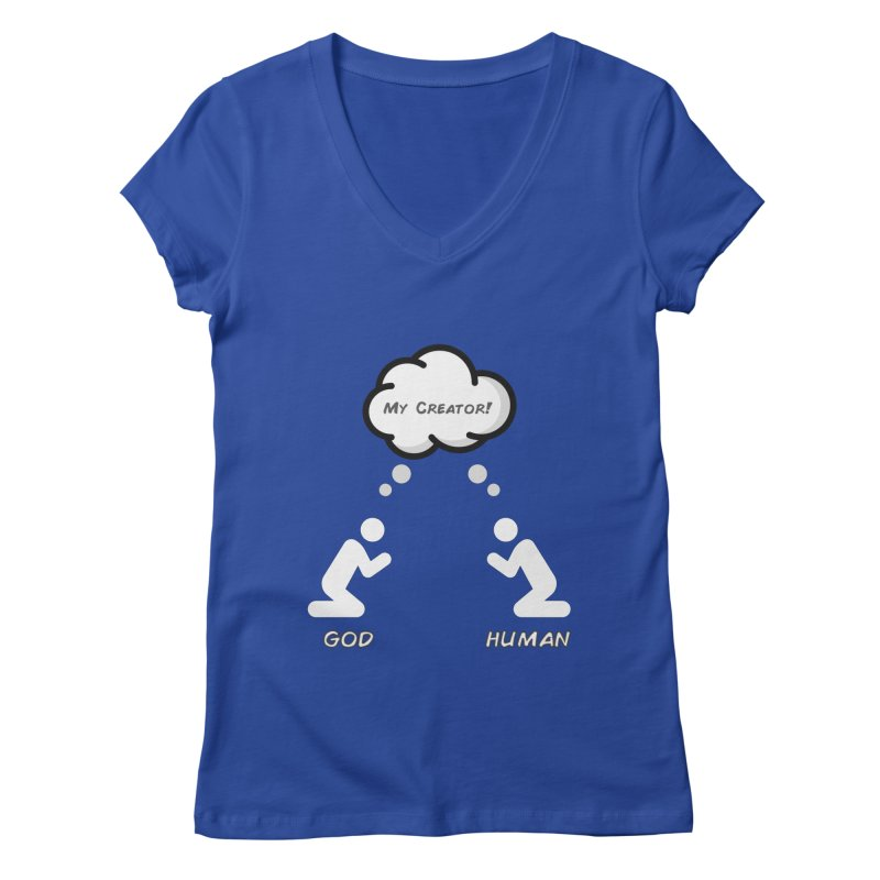Who created whom? Women's Regular V-Neck by Rational Tees