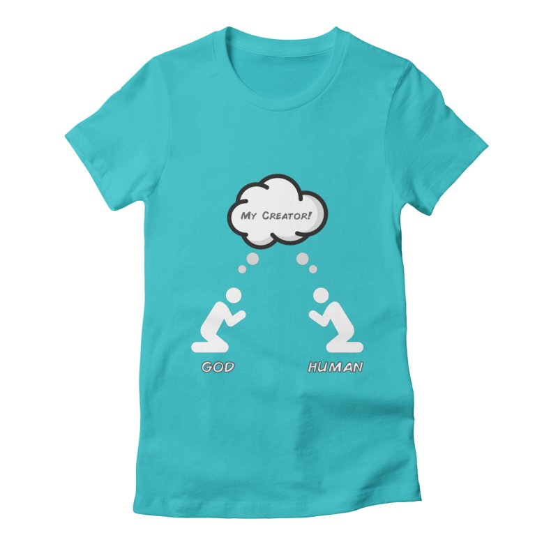 Who created whom? Women's Fitted T-Shirt by Rational Tees