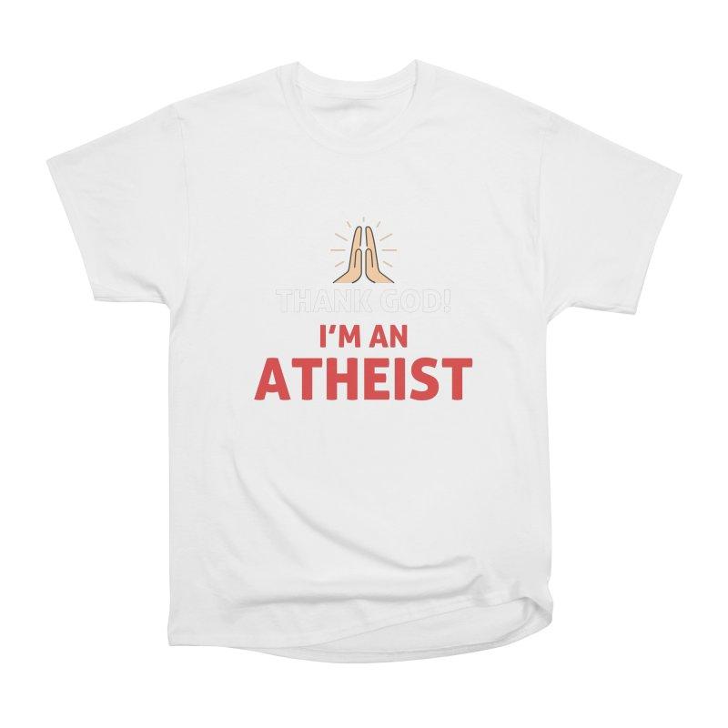 Thank God! I'm an Atheist. Men's Heavyweight T-Shirt by Rational Tees