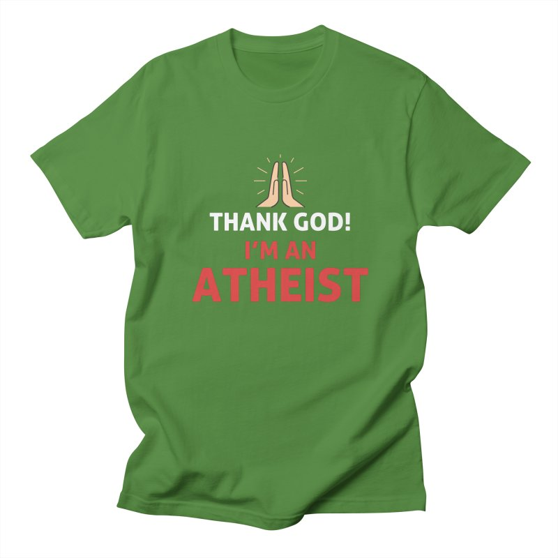 Thank God! I'm an Atheist. Men's Regular T-Shirt by Rational Tees