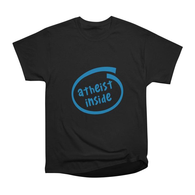 Atheist inside Women's Heavyweight Unisex T-Shirt by Rational Tees