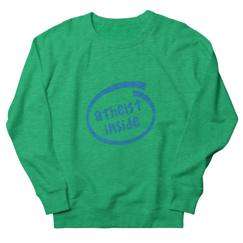 Atheist inside Men's French Terry Sweatshirt by Rational Tees
