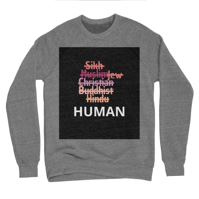 HUMAN Men's Sponge Fleece Sweatshirt by Rational Tees