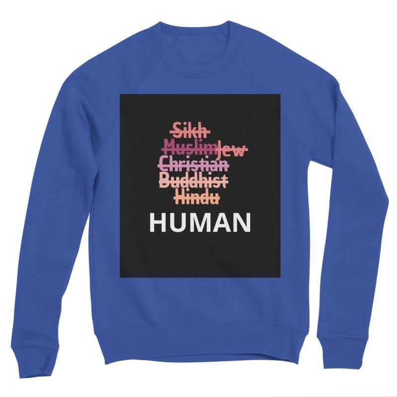 HUMAN Women's Sponge Fleece Sweatshirt by Rational Tees