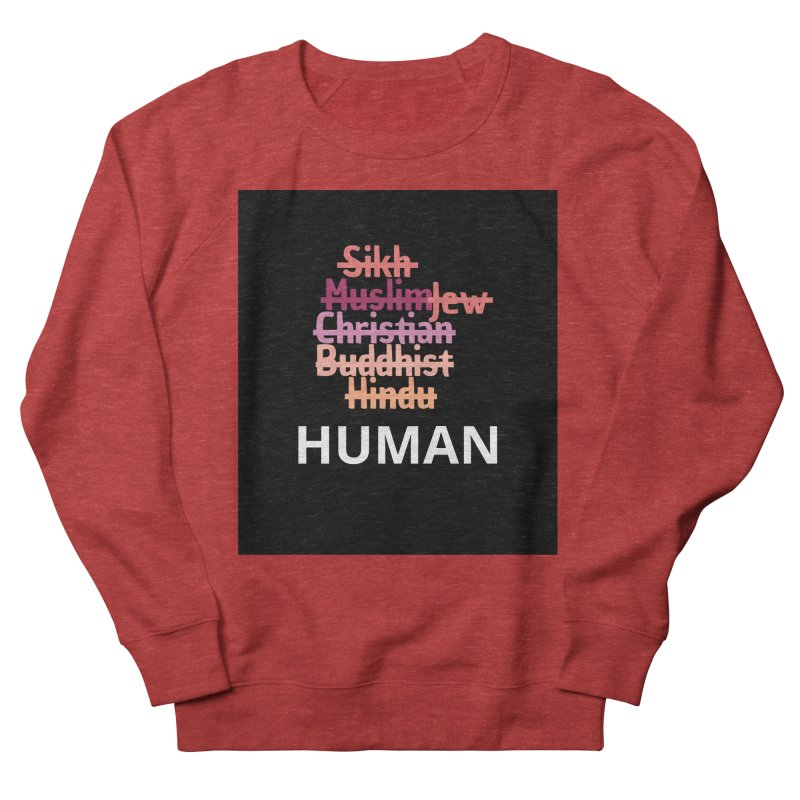 HUMAN Women's French Terry Sweatshirt by Rational Tees