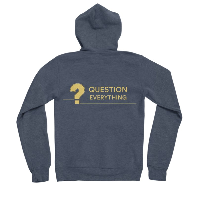Question Everything Men's Sponge Fleece Zip-Up Hoody by Rational Tees