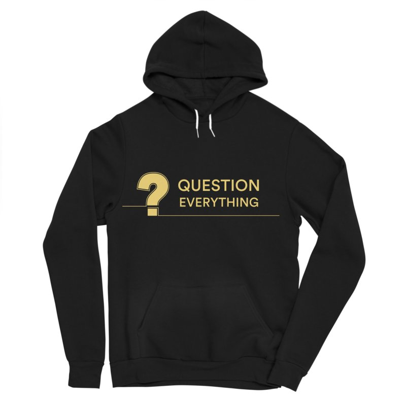 Question Everything Men's Sponge Fleece Pullover Hoody by Rational Tees