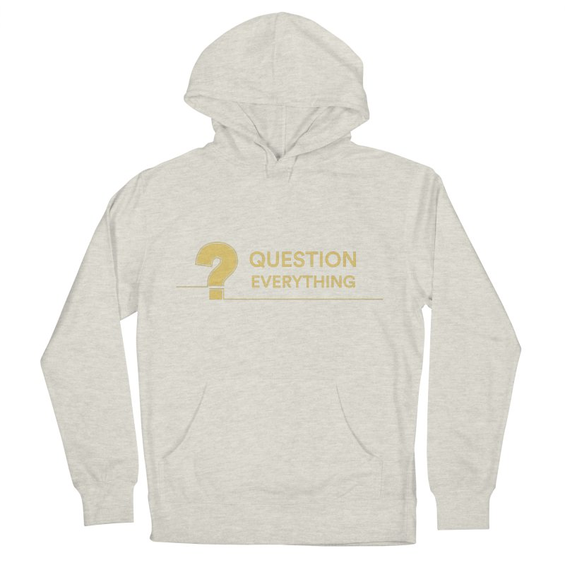 Question Everything Men's French Terry Pullover Hoody by Rational Tees