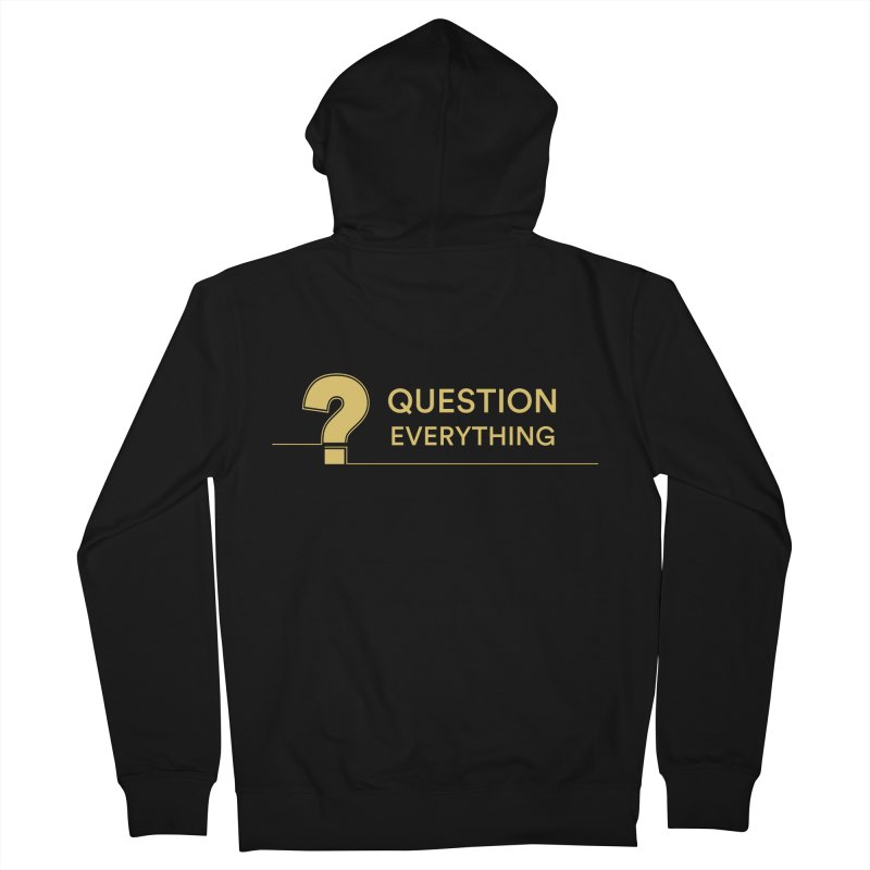 Question Everything Men's French Terry Zip-Up Hoody by Rational Tees