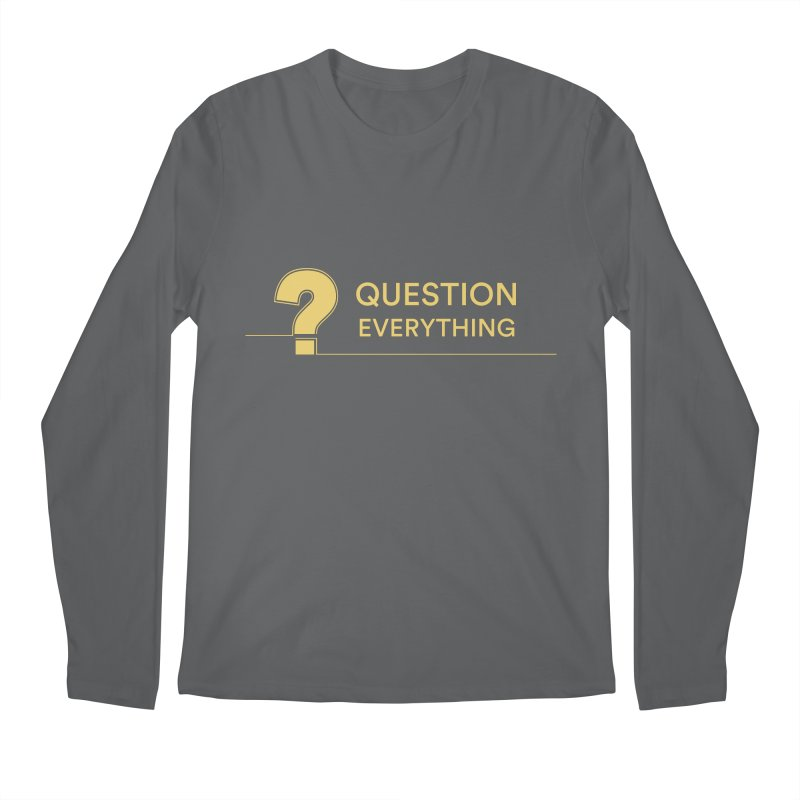 Question Everything Men's Regular Longsleeve T-Shirt by Rational Tees