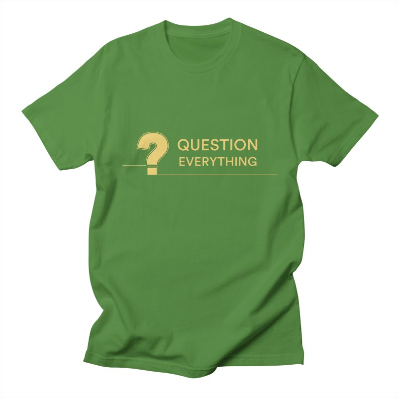 Question Everything Men's Regular T-Shirt by Rational Tees