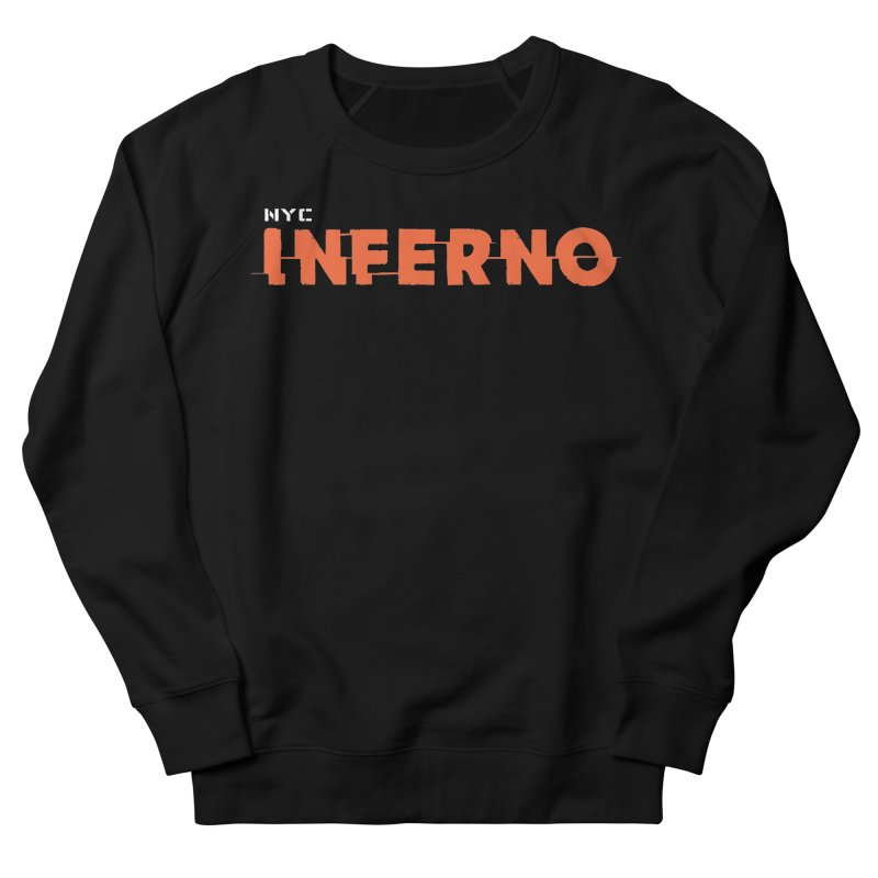 NYC Inferno Logo Tee Women's French Terry Sweatshirt by Raw Meat Collective