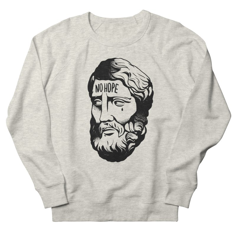 N o  H o p e in Men's Sweatshirt Heather Oatmeal by razonable's Artist Shop