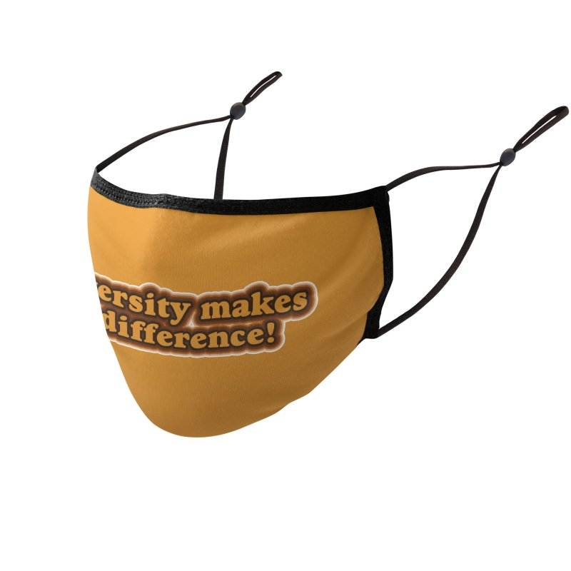 Diversity Makes a Difference! Accessories Face Mask by RB's Art Shop