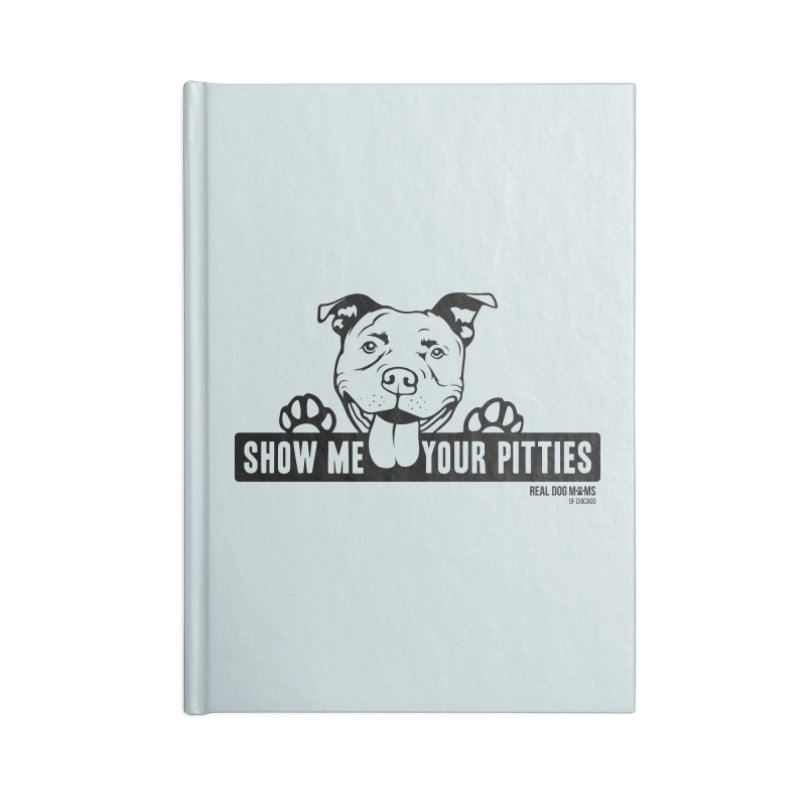 Show me your pitties - dog Accessories Notebook by rdmoc's Artist Shop