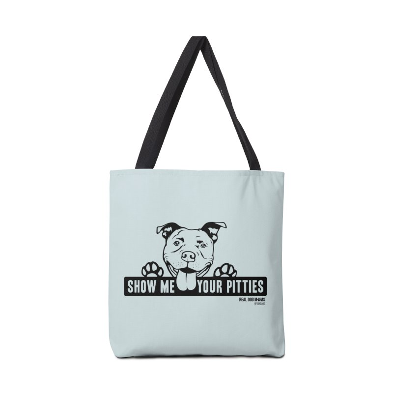 Show me your pitties - dog Accessories Bag by rdmoc's Artist Shop