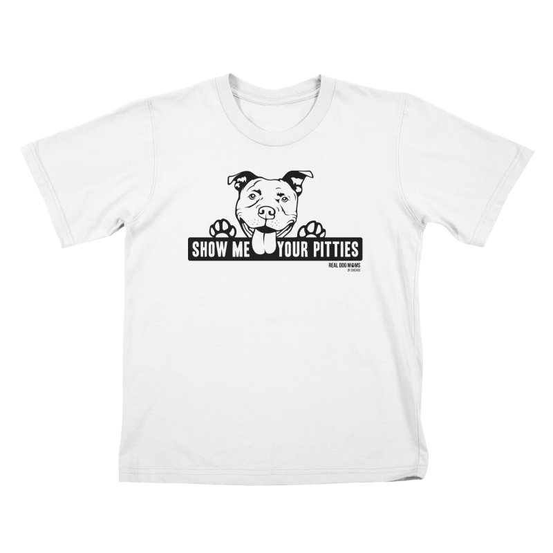 Show me your pitties - dog Kids T-Shirt by rdmoc's Artist Shop