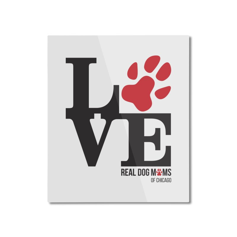 Love Paws Home Mounted Aluminum Print by RDMOC's Artist Shop