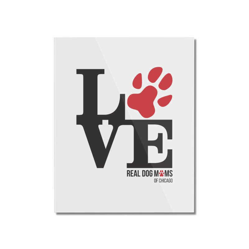 Love Paws Home Mounted Acrylic Print by RDMOC's Artist Shop